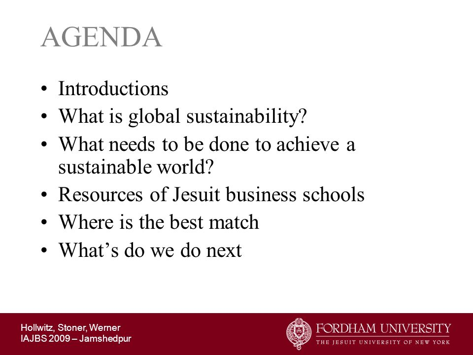 AGENDA Introductions What is global sustainability
