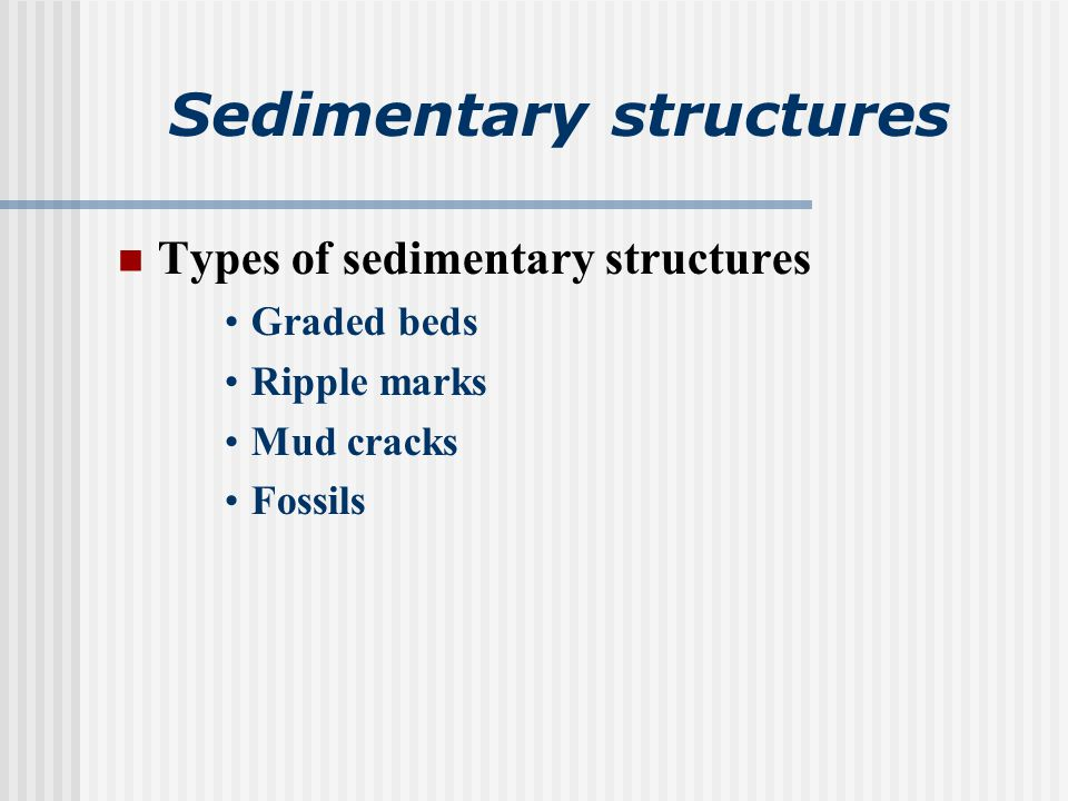 Sedimentary structures