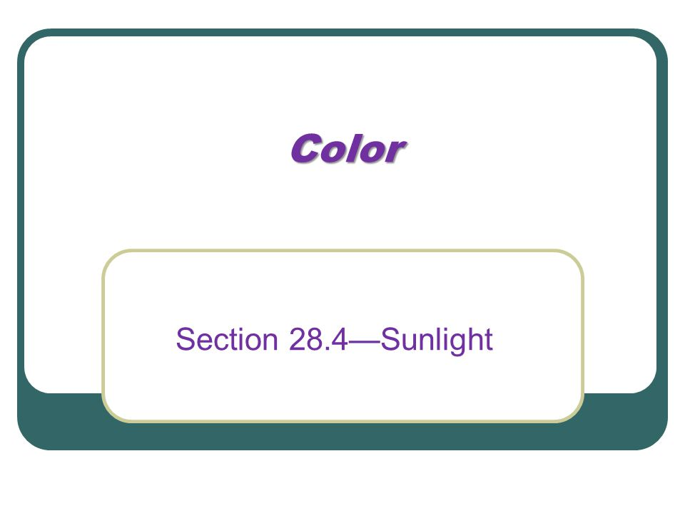 Color Section 28.4—Sunlight