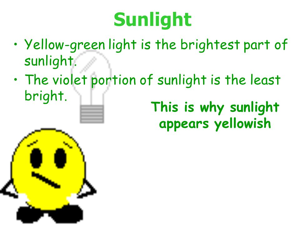 This is why sunlight appears yellowish