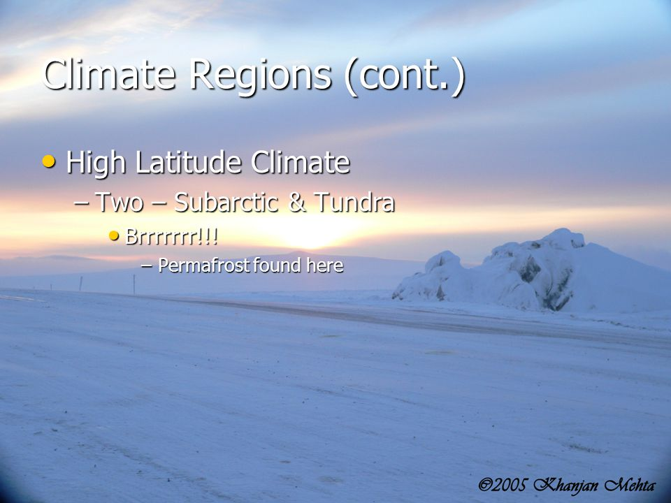 Climate Regions (cont.)