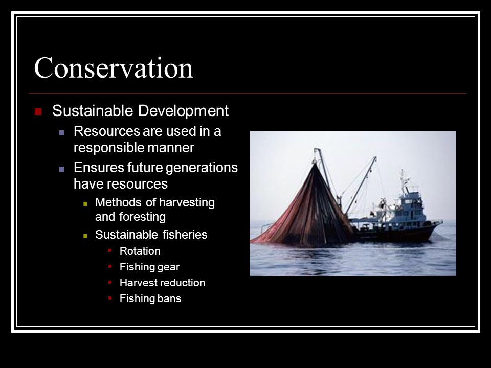 Conservation Sustainable Development