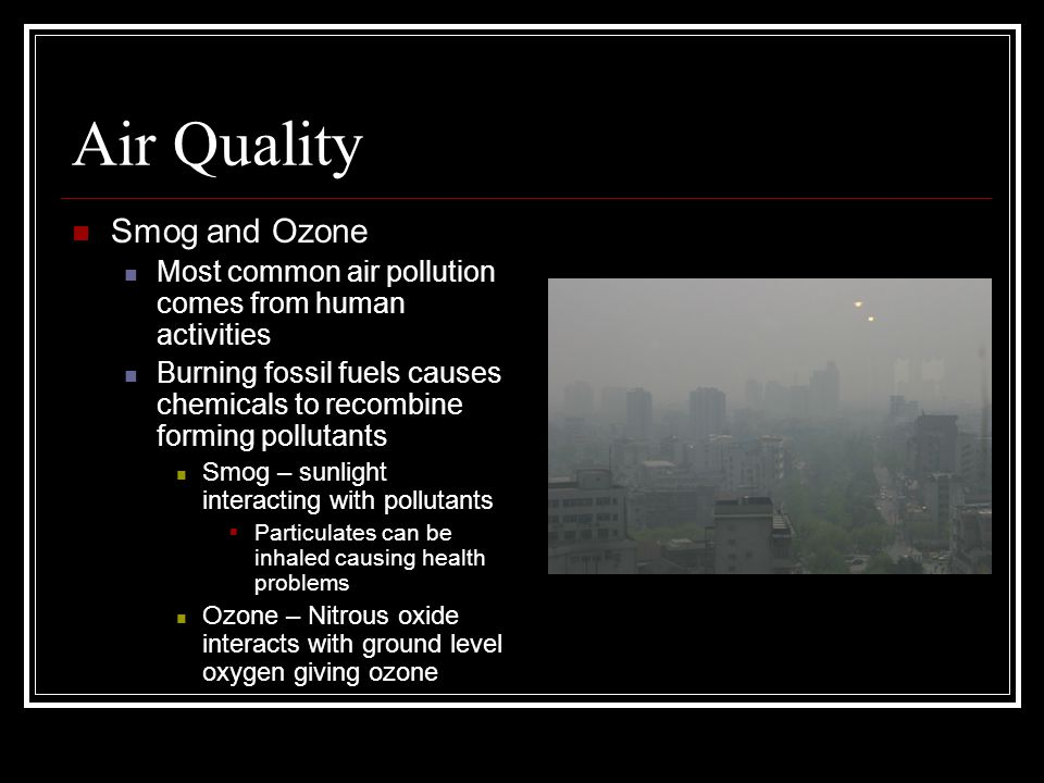 Air Quality Smog and Ozone