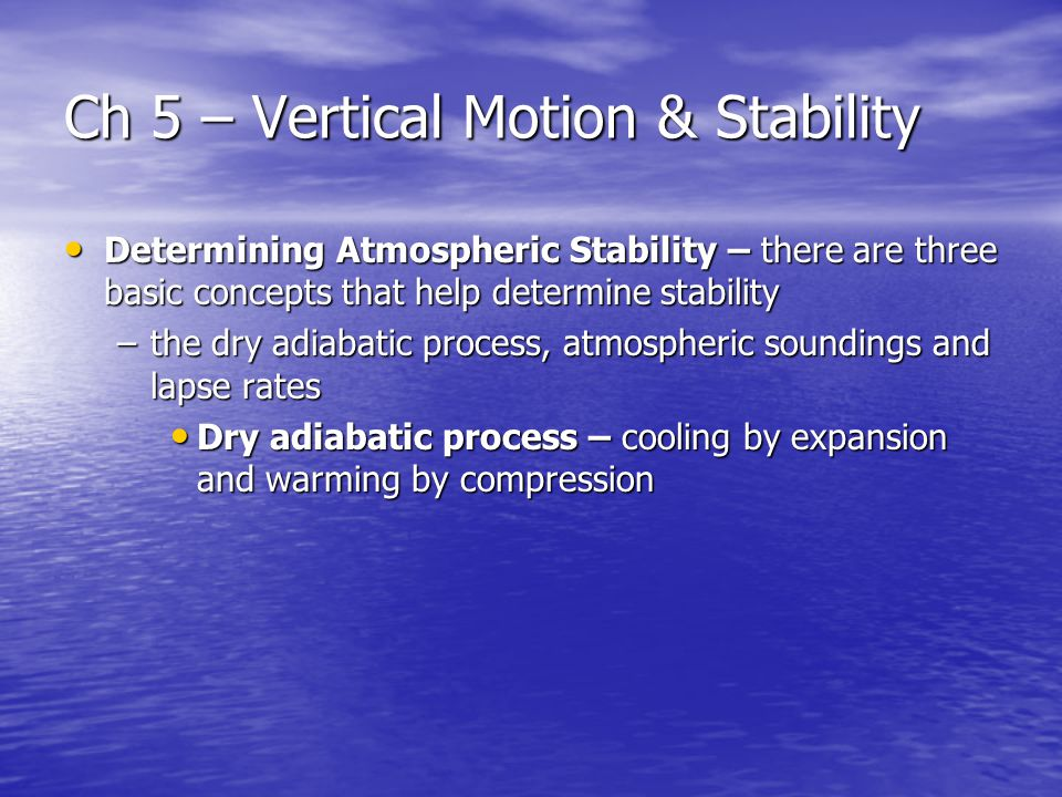 Ch 5 – Vertical Motion & Stability
