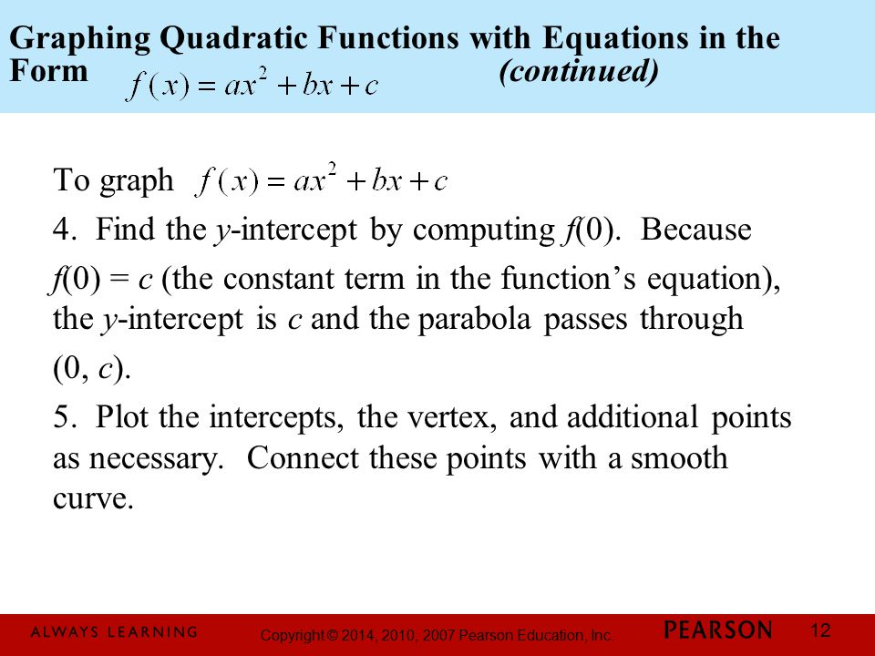 Graphing Quadratic Functions with Equations in the Form (continued)
