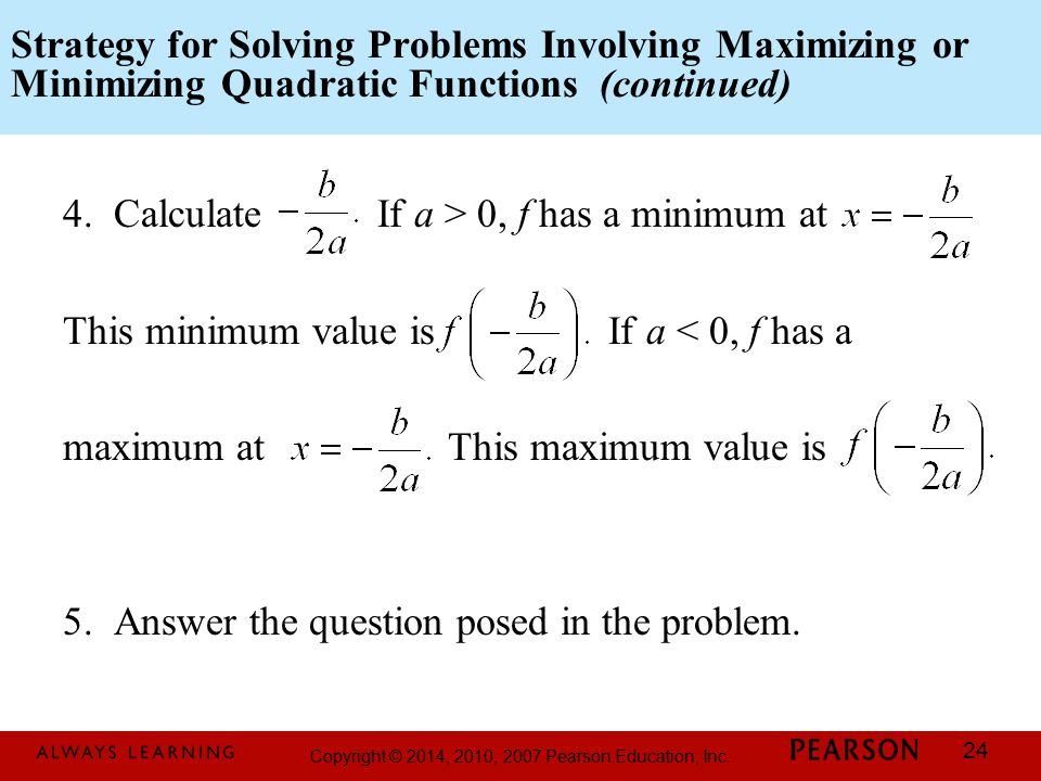Strategy for Solving Problems Involving Maximizing or Minimizing Quadratic Functions (continued)