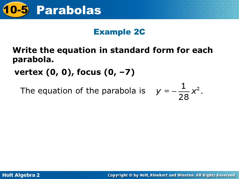 Example 2C Write the equation in standard form for each parabola.