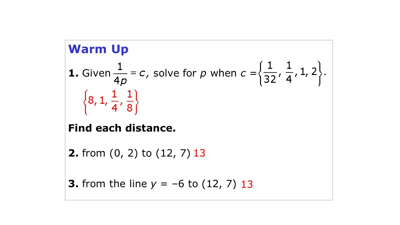 Warm Up 1. Given , solve for p when c = Find each distance.