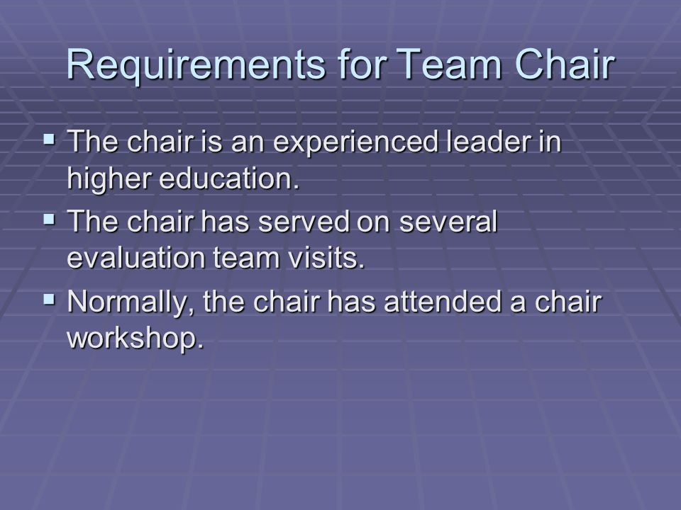 Requirements for Team Chair
