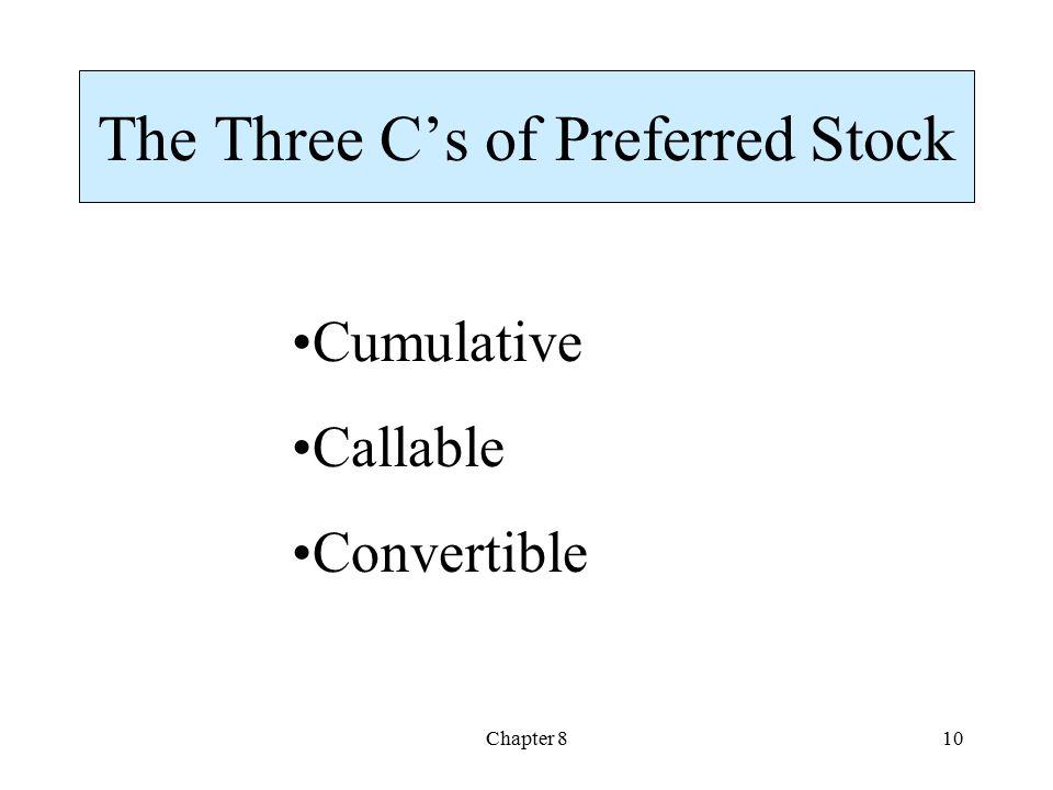 The Three C's of Preferred Stock
