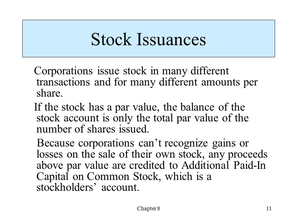 Stock Issuances Corporations issue stock in many different transactions and for many different amounts per share.