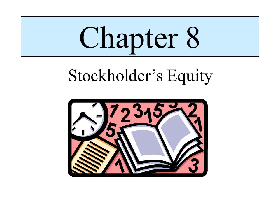 Chapter 8 Stockholder's Equity