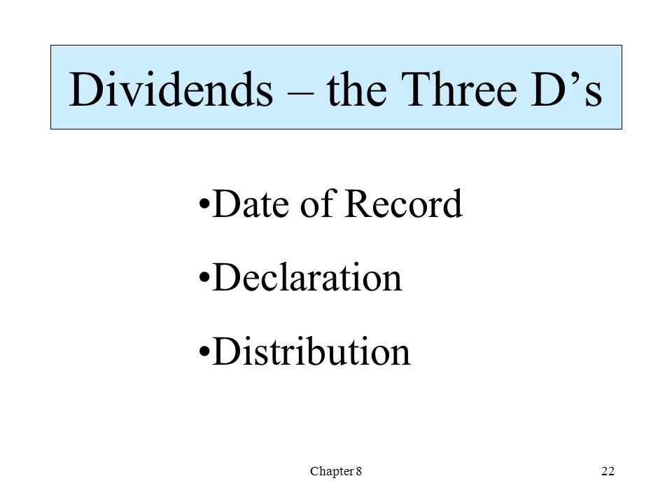 Dividends – the Three D's