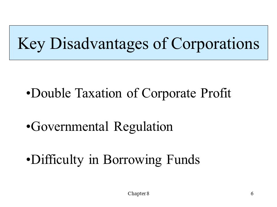 Key Disadvantages of Corporations