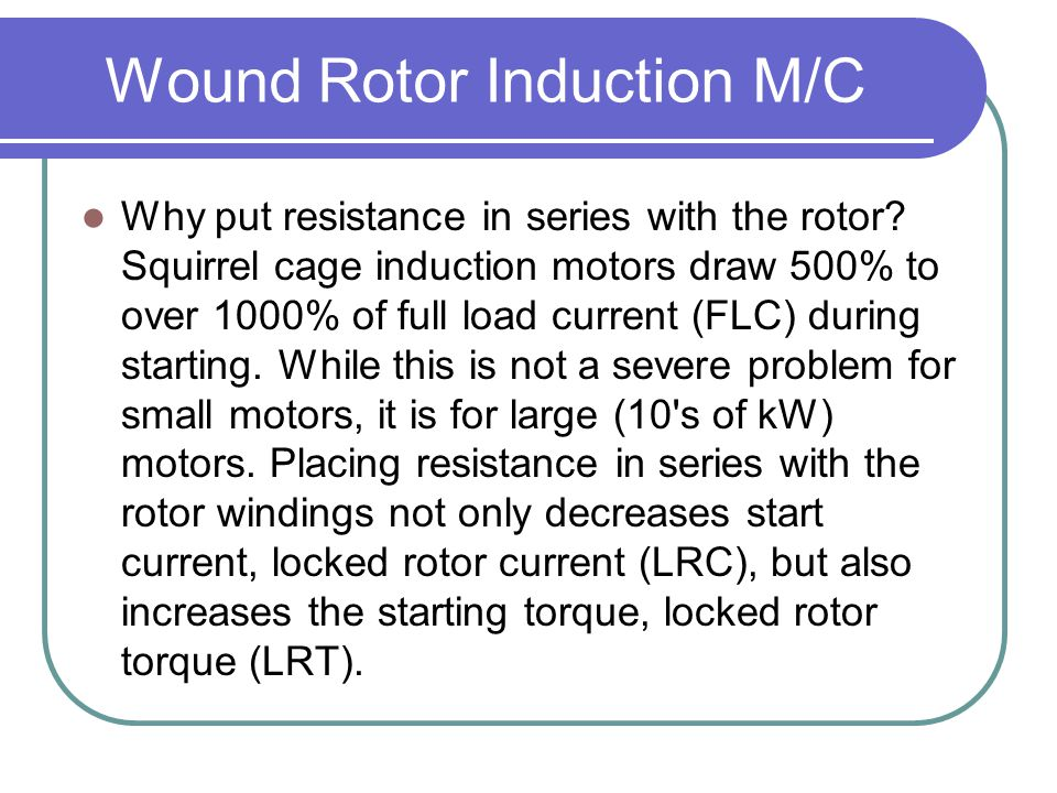 Wound Rotor Induction M/C