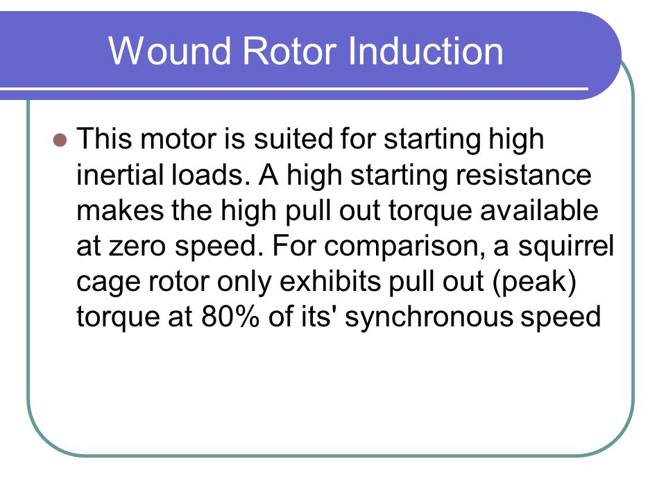 Wound Rotor Induction