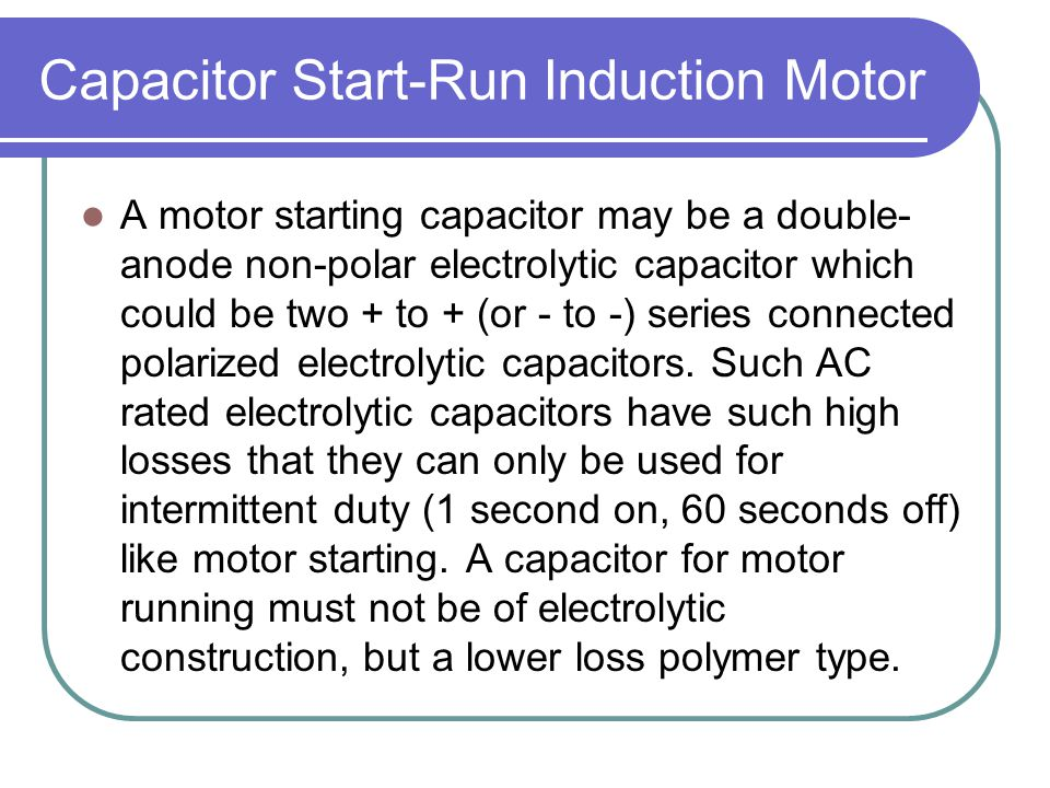 Capacitor Start-Run Induction Motor
