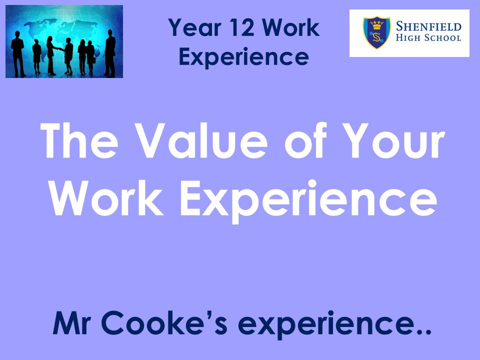 The Value of Your Work Experience