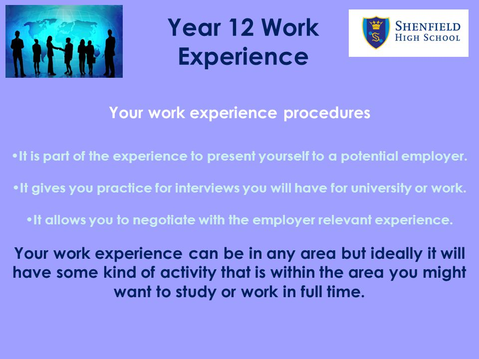 Year 12 Work Experience Your work experience procedures