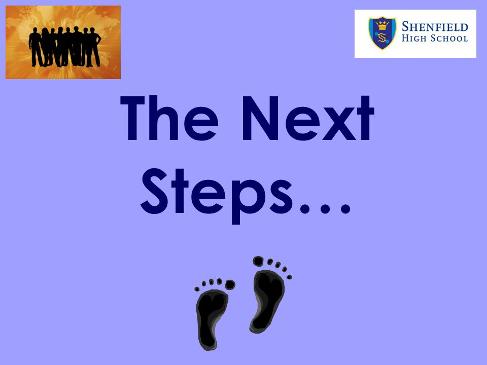 The Next Steps…