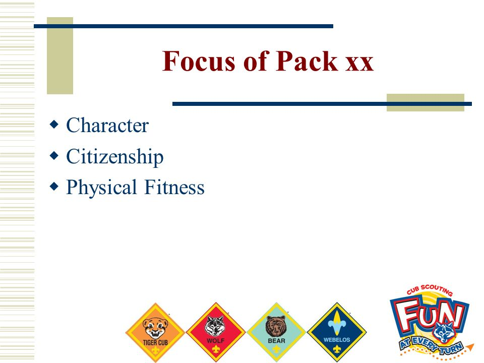 Focus of Pack xx Character Citizenship Physical Fitness