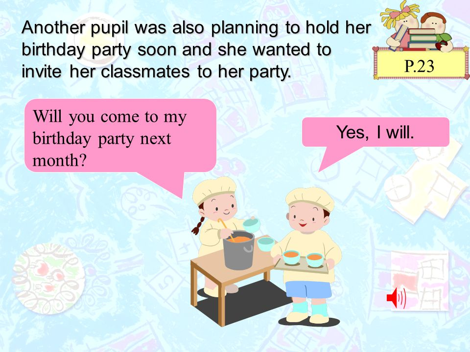 Unit 2 come to my party ppt video online download another pupil was also planning to hold her birthday party soon and she wanted to invite filmwisefo