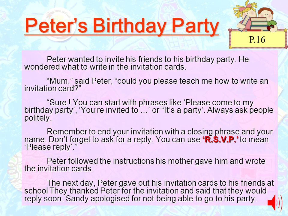 Unit 2 come to my party ppt video online download 2 peters birthday party peter wanted to invite his friends stopboris Gallery