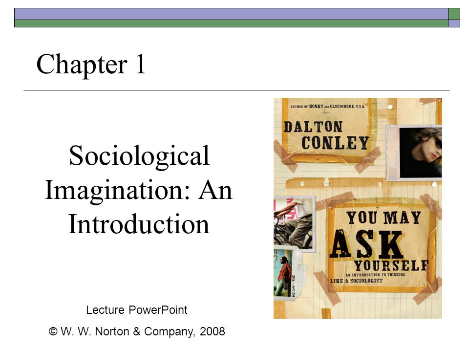 Sociological Imagination: An Introduction