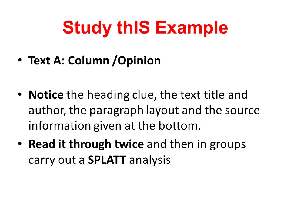 Study thIS Example Text A: Column /Opinion