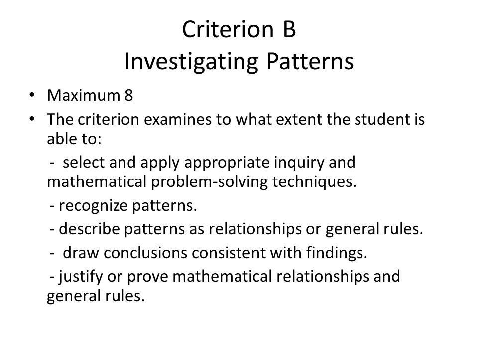 Criterion B Investigating Patterns