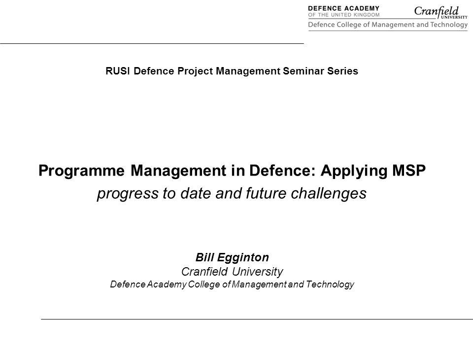 Programme management in defence applying msp ppt download programme management in defence applying msp malvernweather Choice Image