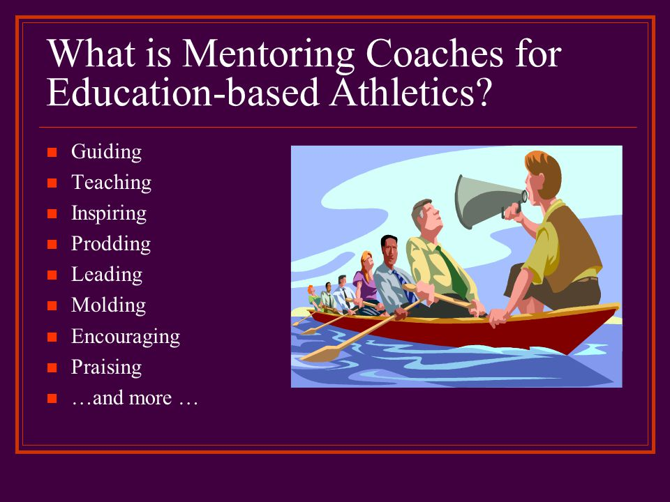 What is Mentoring Coaches for Education-based Athletics