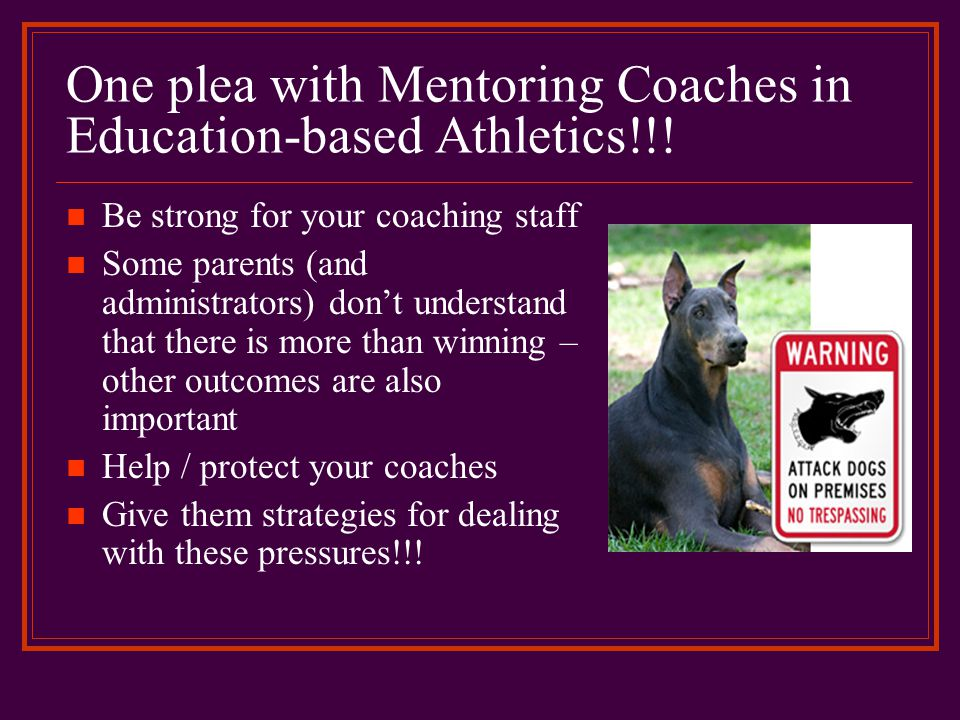One plea with Mentoring Coaches in Education-based Athletics!!!