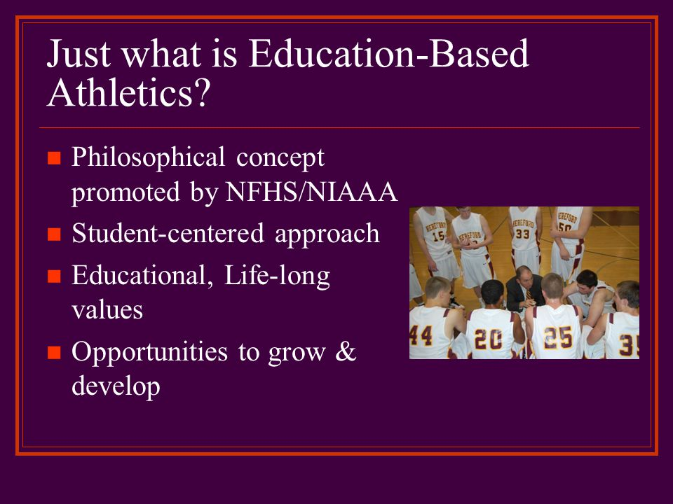 Just what is Education-Based Athletics