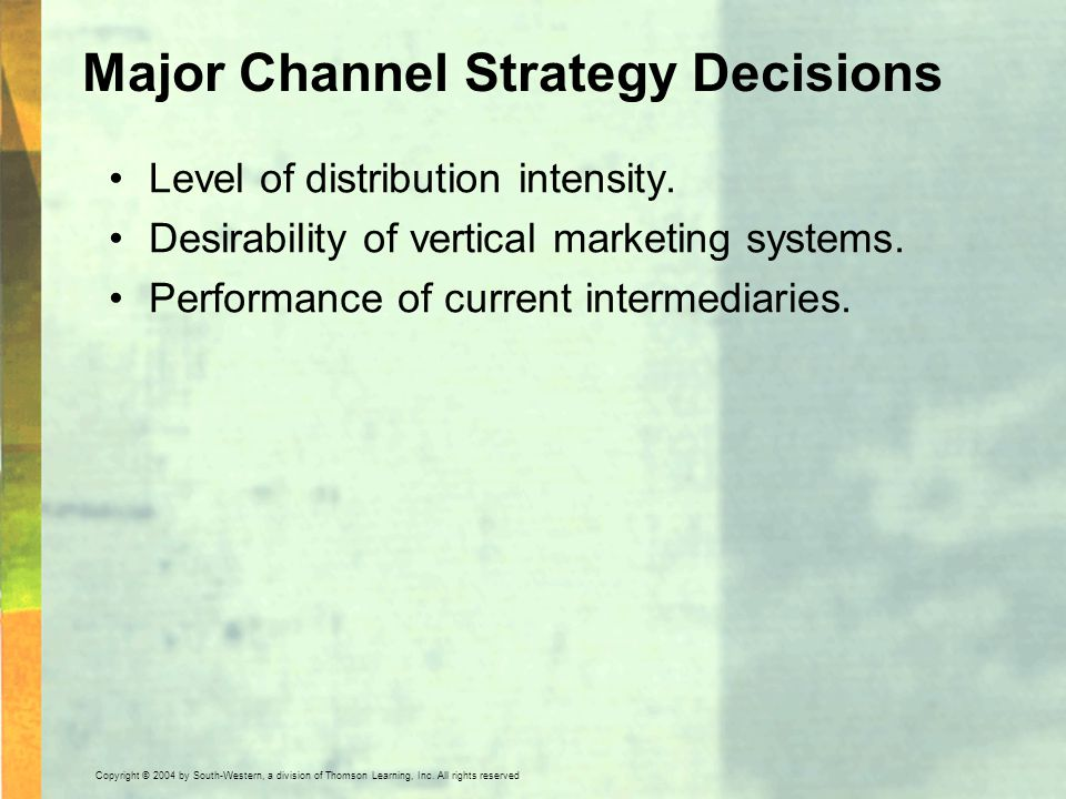 Major Channel Strategy Decisions