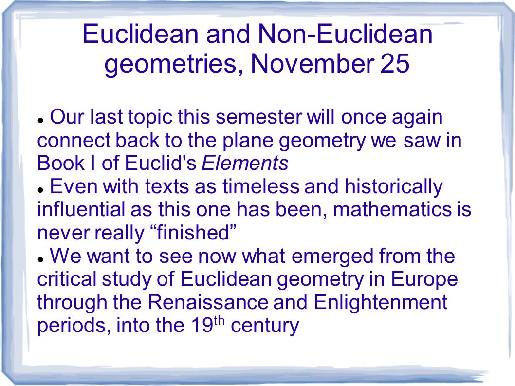 Euclidean and Non-Euclidean geometries, November ppt download