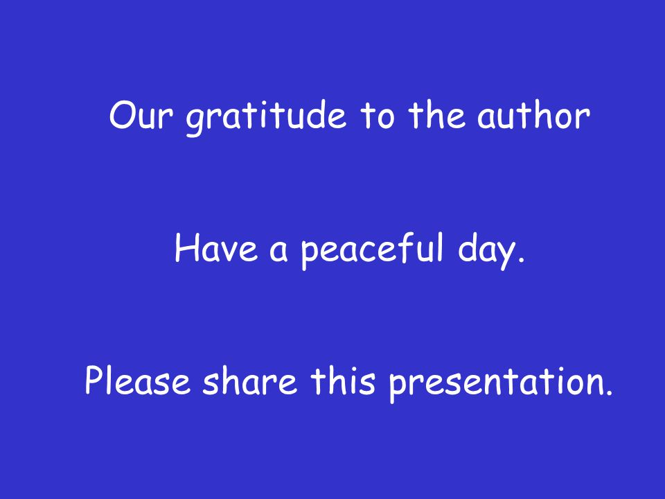 Our gratitude to the author