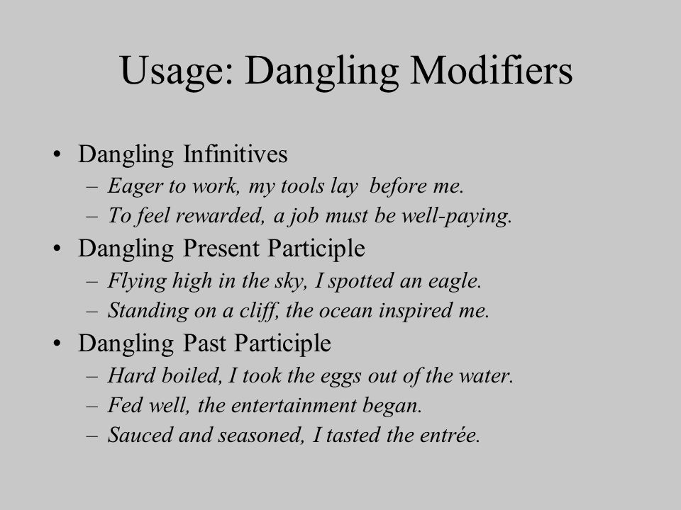 Usage: Dangling Modifiers