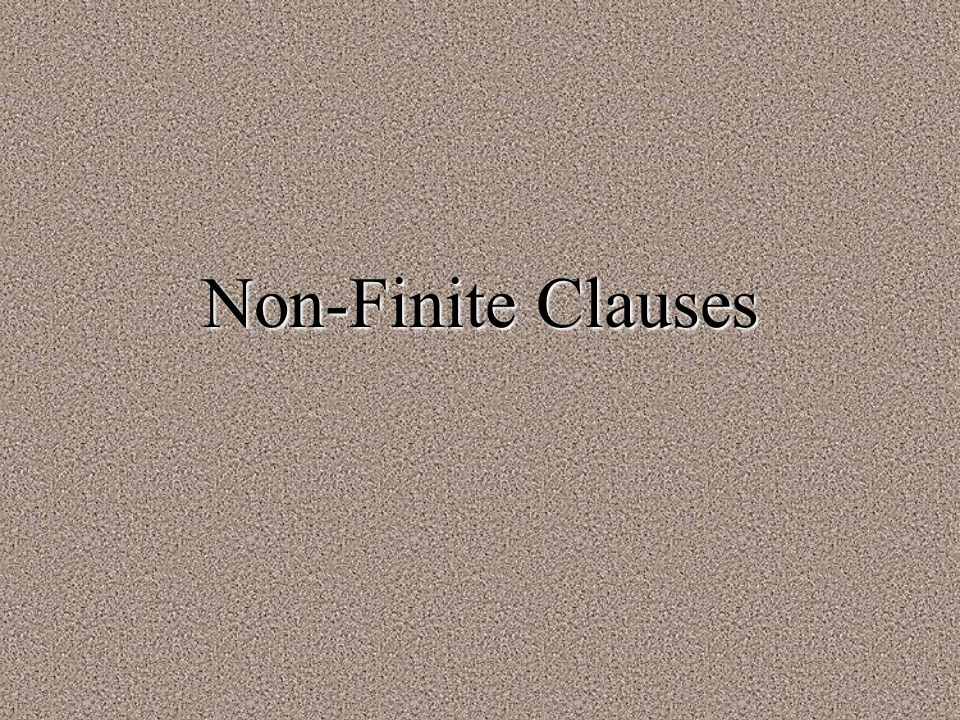 Non-Finite Clauses