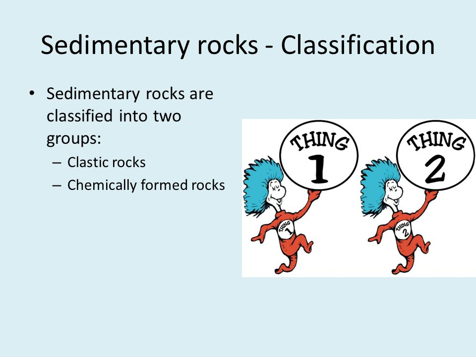 Sedimentary rocks - Classification