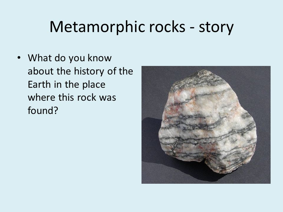 Metamorphic rocks - story
