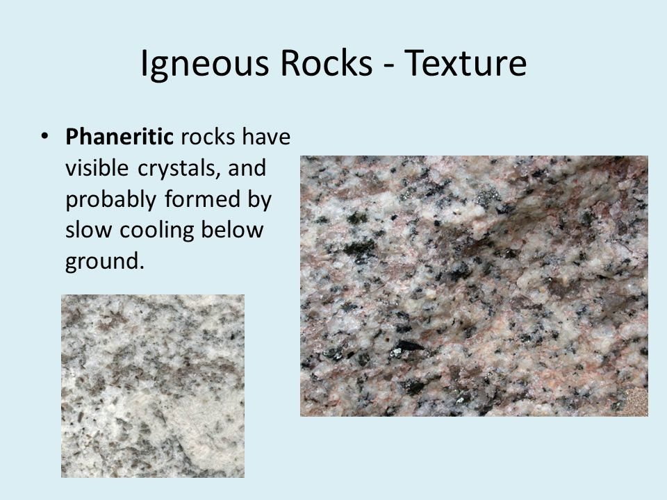 Igneous Rocks - Texture