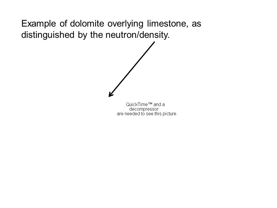 Example of dolomite overlying limestone, as distinguished by the neutron/density.