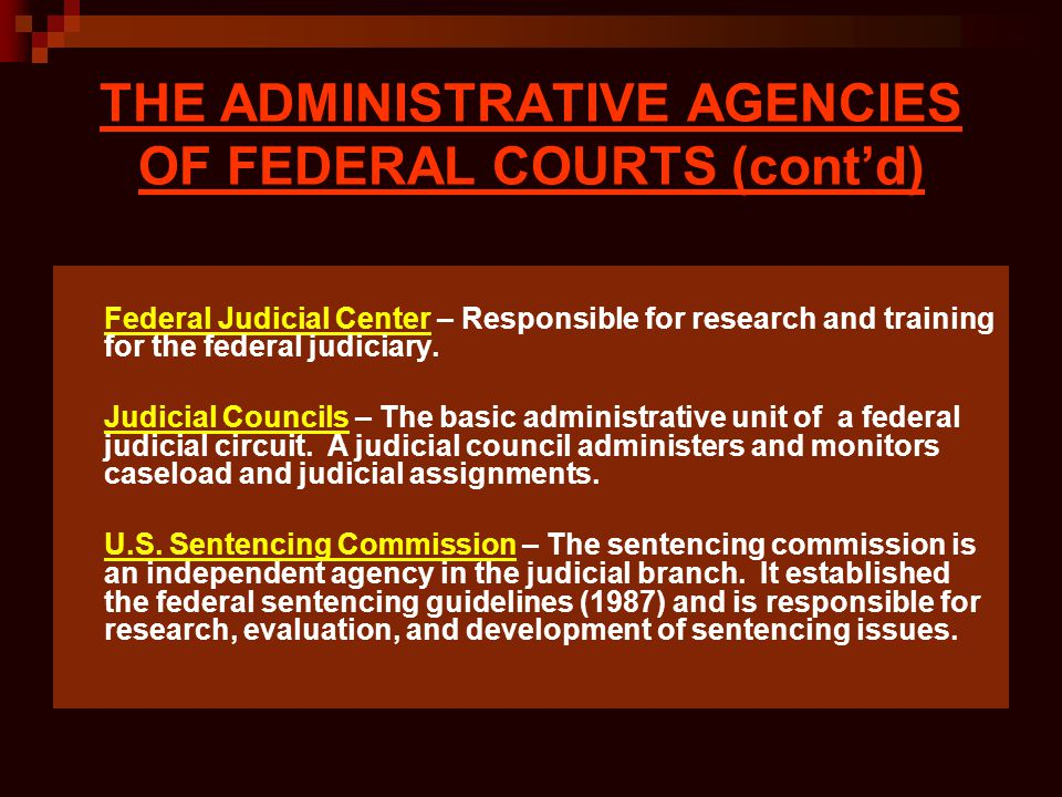 THE ADMINISTRATIVE AGENCIES OF FEDERAL COURTS (cont'd)
