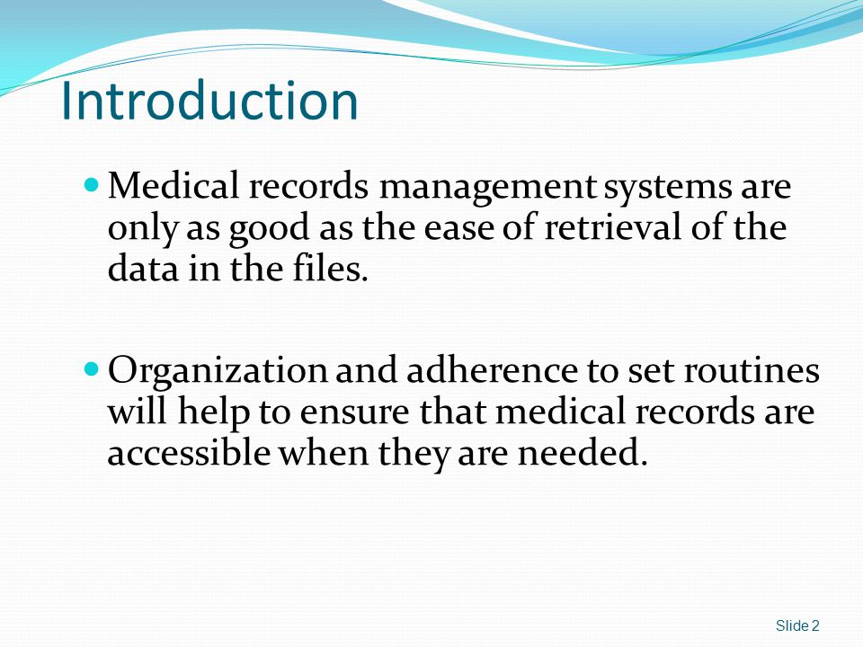 Management of Medical Records