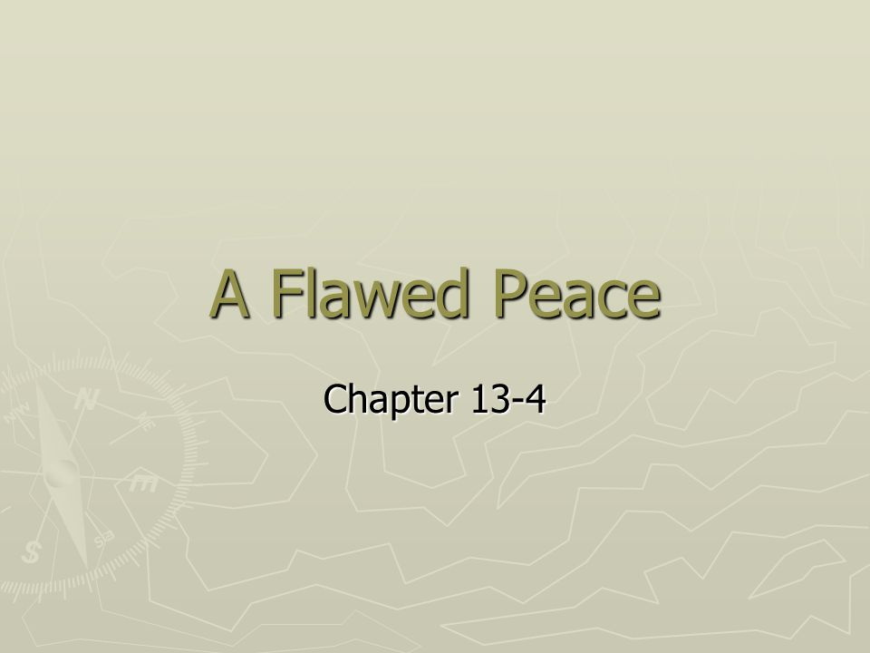A Flawed Peace Chapter 13-4