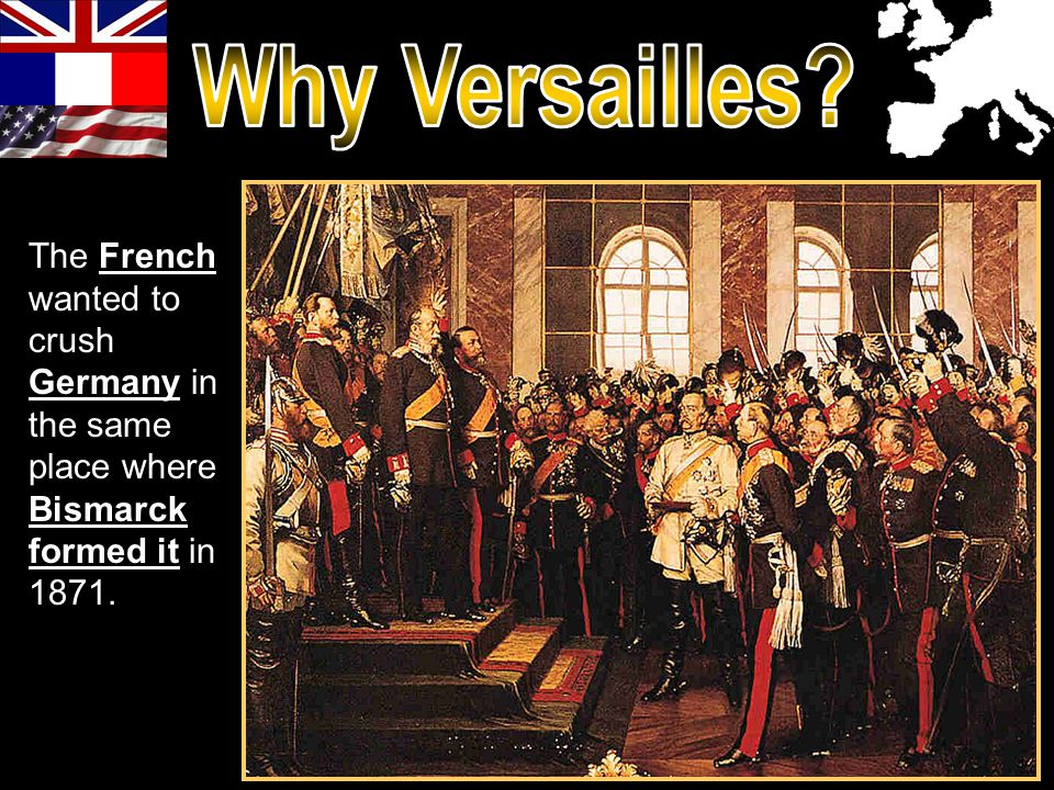 Why Versailles.