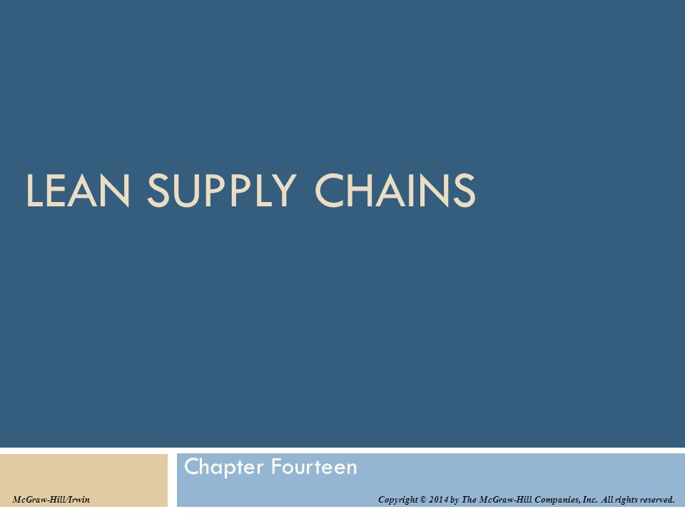 Lean Supply Chains Chapter Fourteen McGraw-Hill/Irwin