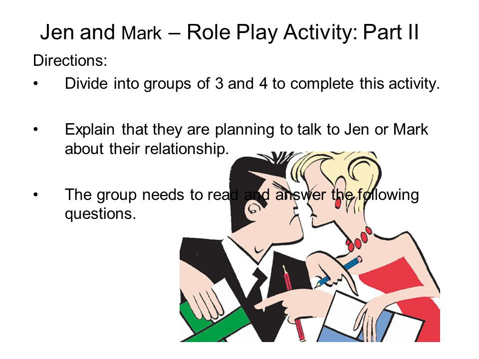 Jen and Mark – Role Play Activity: Part II