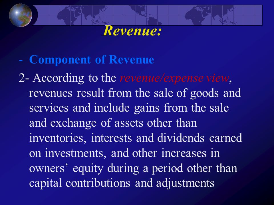 Revenue: Component of Revenue